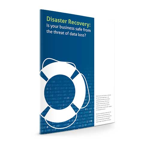 Disaster Recovery: Is your business safe from the threat of data loss?